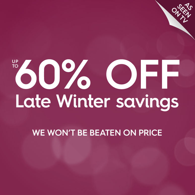 Up to 60% off - Late Winter savings