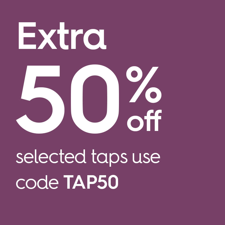 Extra 20% Off Selected Taps