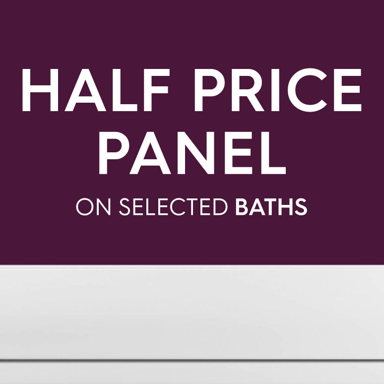 Half price panel on selected baths